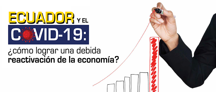 ¿Cómo lograr una debida reactivación de la economía?
