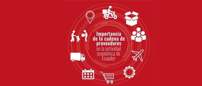 Importancia de la cadena de proveedores en la actividad económica de Ecuador